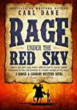 Rage under the Red Sky (A Hawke & Carmody Western Novel Book 3)