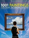 1001 Paintings You Must See Before You Die, Stephen Farthing, 0789322315