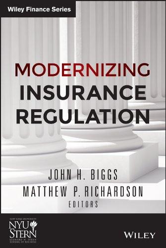 Modernizing Insurance Regulation (Wiley Finance) (And Insurance Law Regulation)