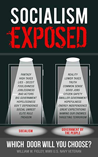 Book: Socialism Exposed - Which Door Will You Choose? by William W. Figley