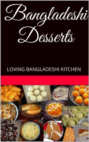 Bangladeshi Desserts (Bangladeshi Food)