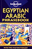 img - for Egyptian Arabic Phrasebook: with Two-Way Dictionary (Lonely Planet) (English and Arabic Edition) book / textbook / text book
