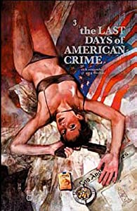 The Last Days of American Crime, Tome 3 : par Greg Tocchini