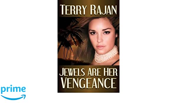 JEWELS ARE HER VENGEANCE (Roamance& Adultery Book 1)