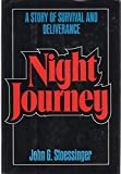img - for Night journey: A story of survival and deliverance book / textbook / text book
