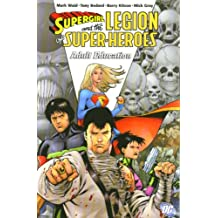 Supergirl and the Legion of Super-Heroes Vol. 4: Adult Education