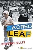 Sacred Leaf, Deborah Ellis, 0888997515