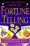 The Mammoth Book of Fortune Telling, Celestine, 0786704292
