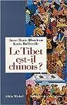 Le Tibet est-il chinois ? par Blondeau