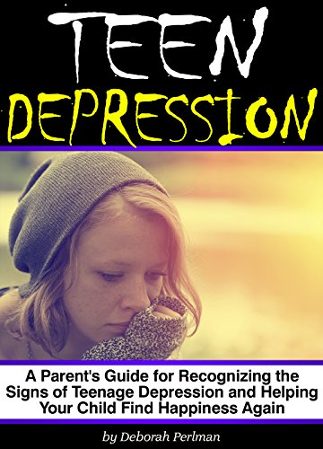 Teen Depression: A Parent