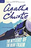 """""""The Mystery of the Blue Train A Hercule Poirot Mystery (Hercule Poirot Mysteries)"""" av Agatha Christie"""