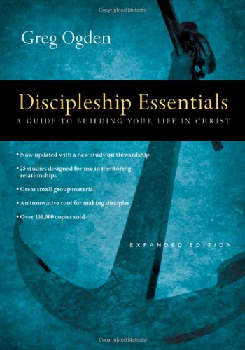 Discipleship Essentials: A Guide to Building Your Life in - Pittsburgh In Mall Outlet