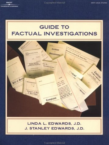 Guide to Factual Investigations (The West Legal Studies Series)