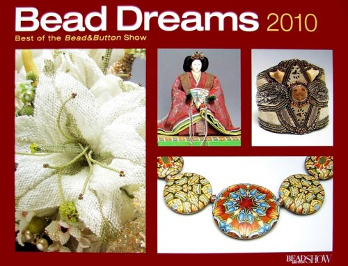 Bead Dreams Calendar  Best Of The Bead And Button Show