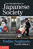 img - for An Introduction to Japanese Society 4th edition by Sugimoto, Yoshio (2014) Paperback book / textbook / text book