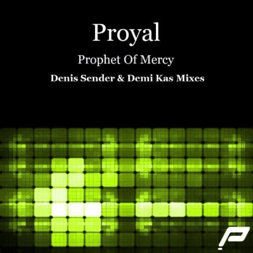 prophet of mercy demi kas dub remix proyal from the album prophet of