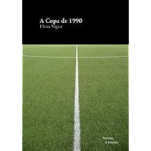 A Copa de 1990 (Formas Breves)