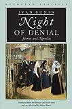 Night of Denial, Ivan Alekseevich Bunin, 0810114038
