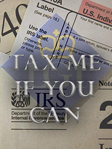 Tax Me If You Can ()
