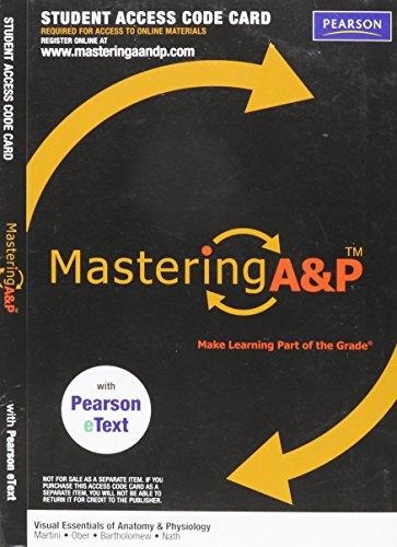 Mastering A&P with Pearson eText -- Valuepack Access Card -- for Visual Essentials of Anatomy & Physiology (ME C