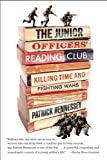 The Junior Officers' Reading Club, Patrick Hennessey, 1594484791
