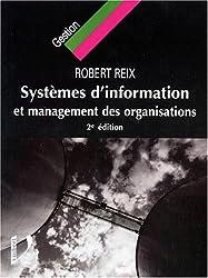 SYSTEMES D'INFORMATION ET MANAGEMENT DES ORGANISATIONS. 2ème édition
