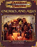 Enemies and Allies, Bruce R. Cordell and Jeff Grubb, 0786918527