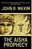 The Aisha Prophecy, John R. Maxim, 1440155348