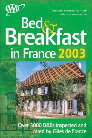 AAA Bed & Breakfast in France 2003...