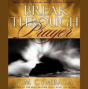 Breakthrough Prayer Audiobook