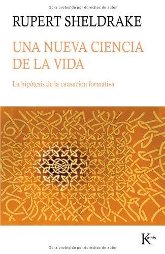 Descargar Libro Una Nueva Ciencia De La Vida Rupert Sheldrake