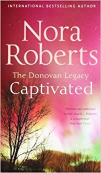 Book Captivated (Donovan Legacy) by Nora Roberts (2009-01-01)