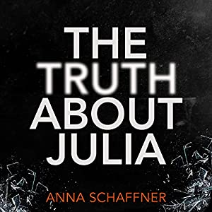 The Truth About Julia Audiobook
