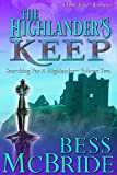 The Highlander's Keep (Searching for a Highlander Book 2)