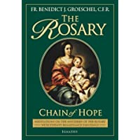 The Rosary: Chain of Hope