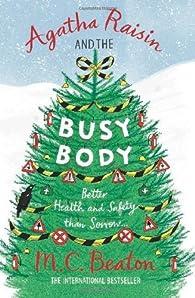 Book's Cover ofAgatha Raisin enquête tome 21 : Agatha Raisin and the Busy Body