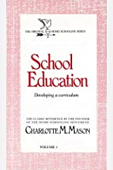 School Education: Developing a Curriculum (Homeschooler Series) Paperback