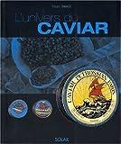 L'univers du caviar