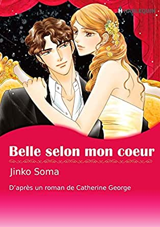 Belle Selon Mon Cœurharlequin Manga French Edition Ebook