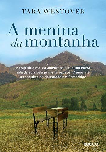 Book cover from A Menina da Montanha (Em Portugues do Brasil) by Tara Westover