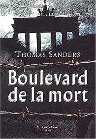 Boulevard de la mort par Thomas Sanders