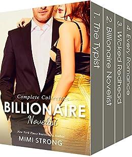 Billionaire Novelist - The Complete Series (Billionaire Erotic Romance) by [Strong, Mimi]