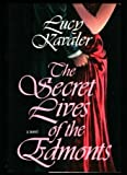 The Secret Lives of the Edmonts, Lucy Kavaler, 0525248196