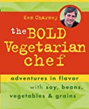 The Bold Vegetarian Chef, Ken Charney, 0471448265