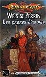 La Séquence de Raistlin, tome 2 : Les Frères d'armes