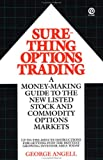 Sure-Thing Options Trading, George Angell, 0452261104