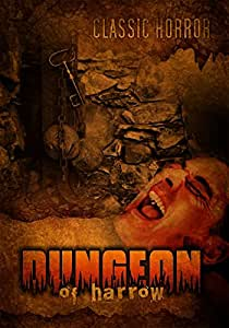 Dungeon of Harrow: Classic Horror Movie