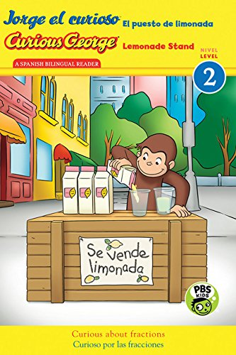 Jorge el curioso El puesto de limonada / Curious George Lemonade Stand (CGTV reader) (English and Spanish Edition)