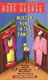 Front cover for the book Murder Runs in the Family by Anne George
