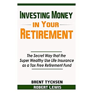 Investing Money in Your Retirement Audiobook